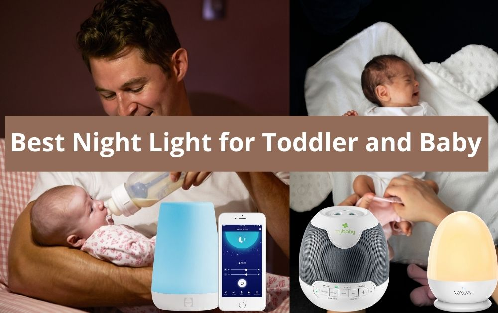 Best Night Light for Toddler and Baby USA 2021 â�
